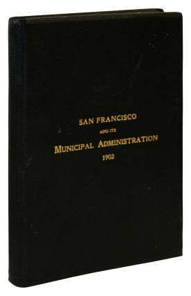 San Francisco: A Brief Biographical Sketch of Some of the Most Prominent Men Who Will Preside...