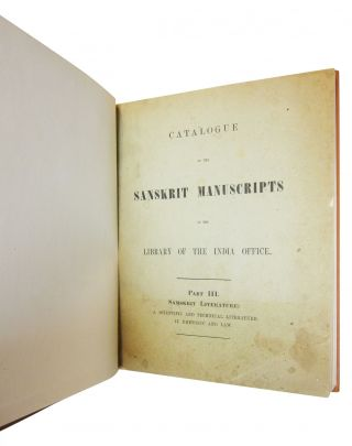 Catalogue of the Sanskrit Manuscripts in the Library of the India Office. Part III, Samskrit...