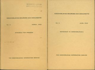 Czechoslovak Sources and Documents: No. 2, March, 1943: Struggle for Freedom; No.3, June, 1943:...