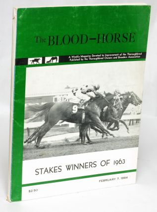 Stakes Winners of 1963: The Blood Horse, February 7, 1964. Kent Hollingsworth