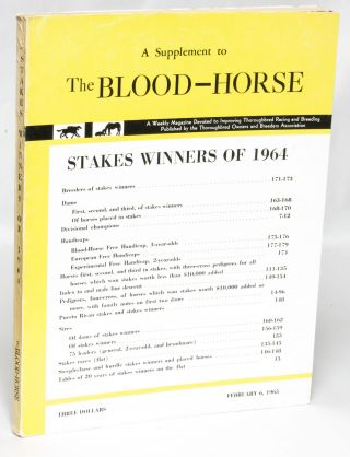 Stakes Winners of 1964: A Supplement to the Blood-Horse. Kent Hollingsworth