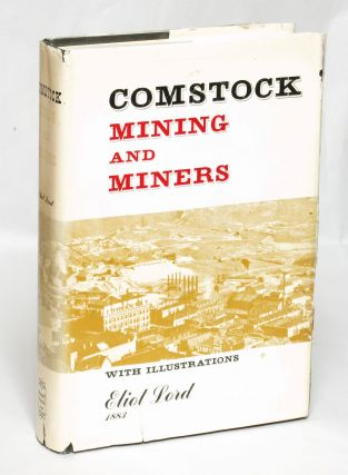 Comstock Mining and Miners. Eliot Lord